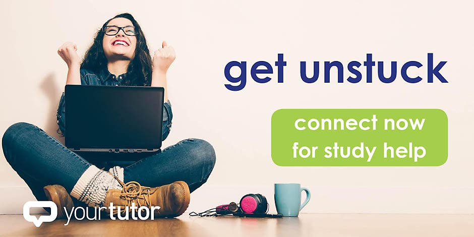 get unstuck with YourTutor
